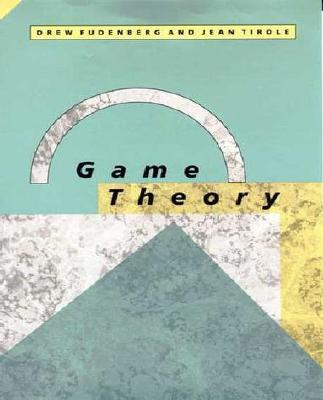 Game Theory By Fudenberg, Drew/ Tirole, Jean